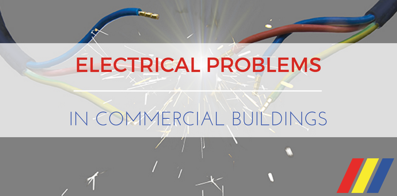 Common Electrical Problems in Commercial Buildings